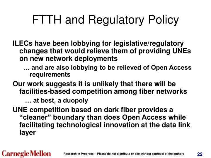 FTTH and Regulatory Policy