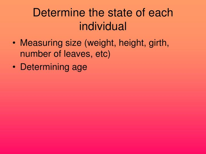 Determine the state of each individual