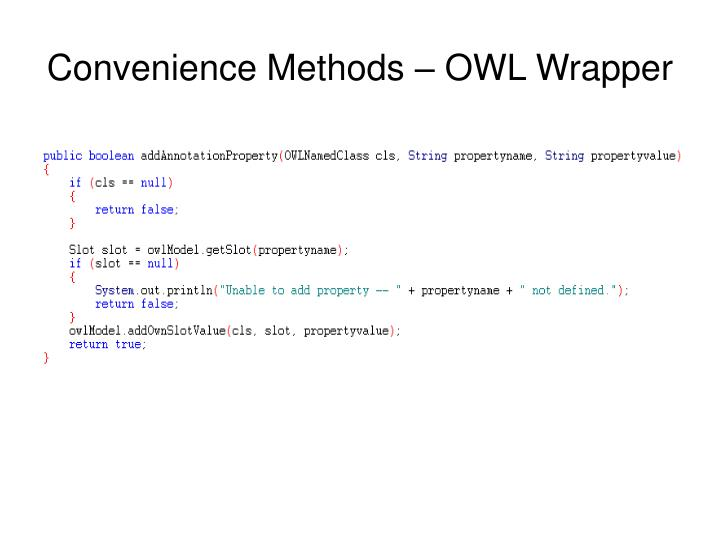 Convenience Methods – OWL Wrapper