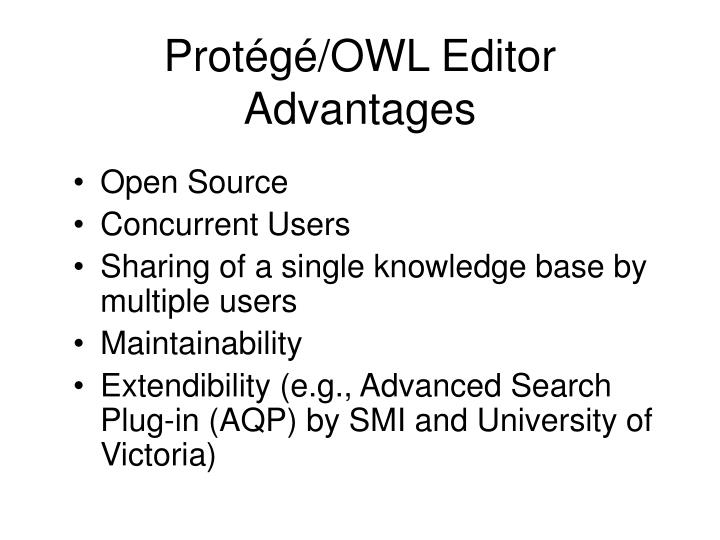 Protégé/OWL Editor Advantages