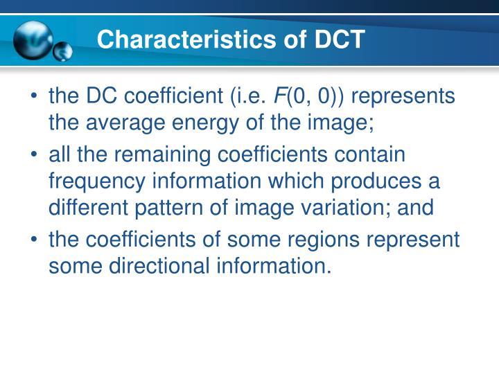 Characteristics of DCT