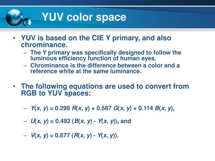 YUV color space