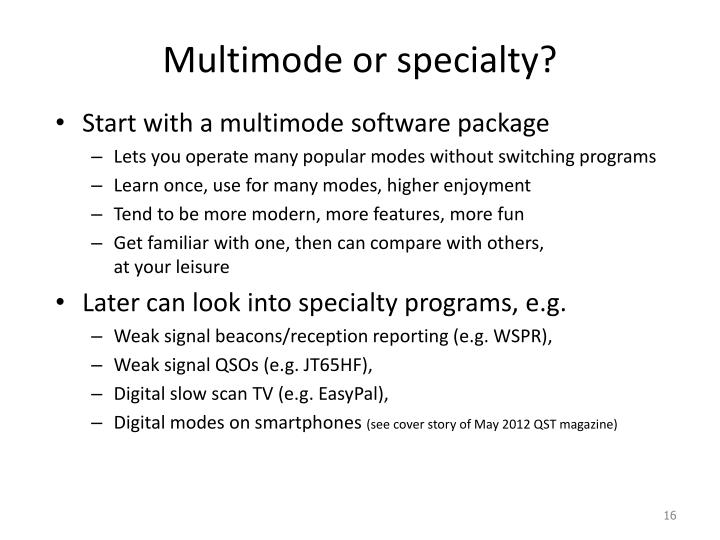 Multimode or specialty?