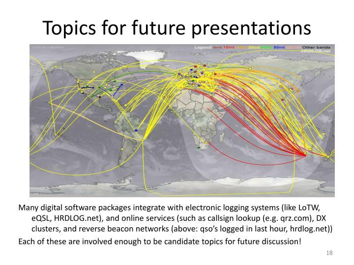 Topics for future presentations