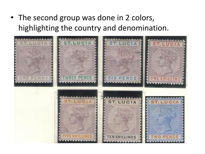 The second group was done in 2 colors, highlighting the country and denomination.