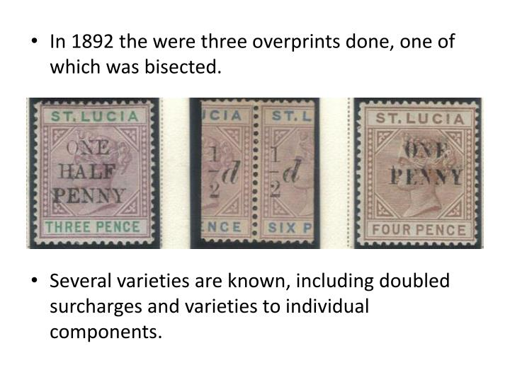In 1892 the were three overprints done, one of which was bisected.