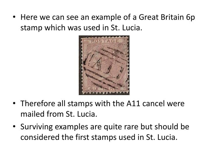 Here we can see an example of a Great Britain 6p stamp which was used in St. Lucia.