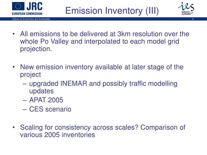 All emissions to be delivered at 3km resolution over the whole Po Valley and interpolated to each model grid projection.