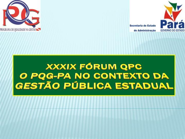 XXXiX Fórum QPC