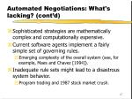 automated negotiations what s lacking cont d