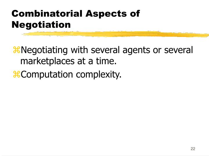 Combinatorial Aspects of Negotiation