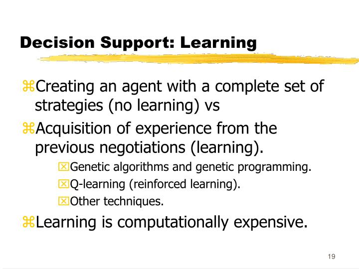 Decision Support: Learning