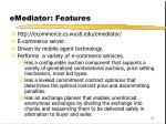 emediator features