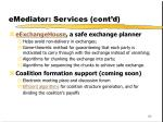 emediator services cont d