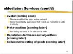 emediator services cont d1