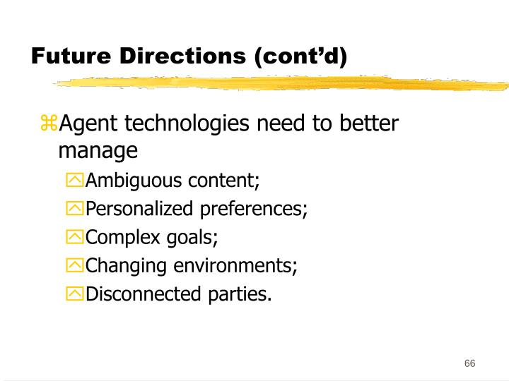 Future Directions (cont'd)