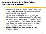 multiple items in a fist price sealed bid auction