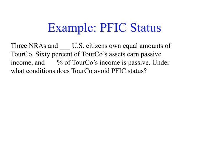 Example: PFIC Status