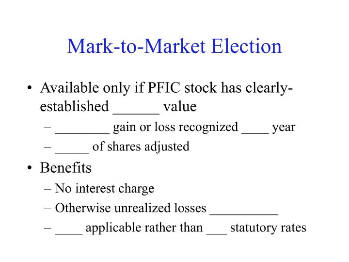 Mark-to-Market Election