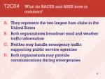 t2c04 what do races and ares have in common