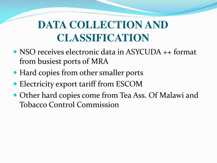 DATA COLLECTION AND CLASSIFICATION