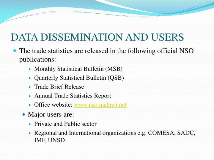 DATA DISSEMINATION AND USERS