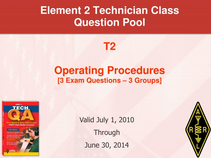 element 2 technician class question pool t2 operating procedures 3 exam questions 3 groups