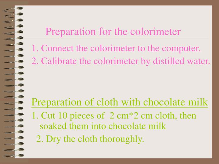 Preparation for the colorimeter