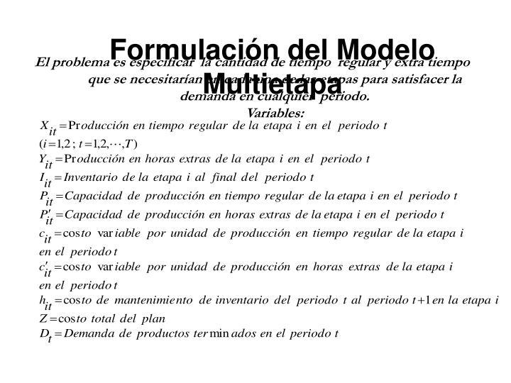 Formulación del Modelo Multietapa