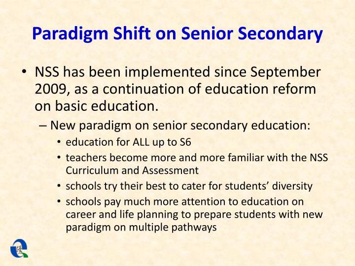 Paradigm Shift on Senior Secondary