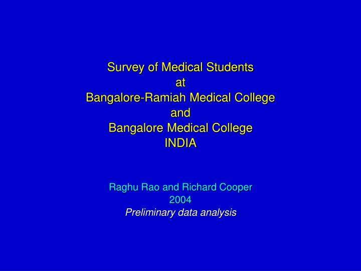Survey of Medical Students
