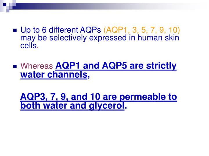 Up to 6 different AQPs