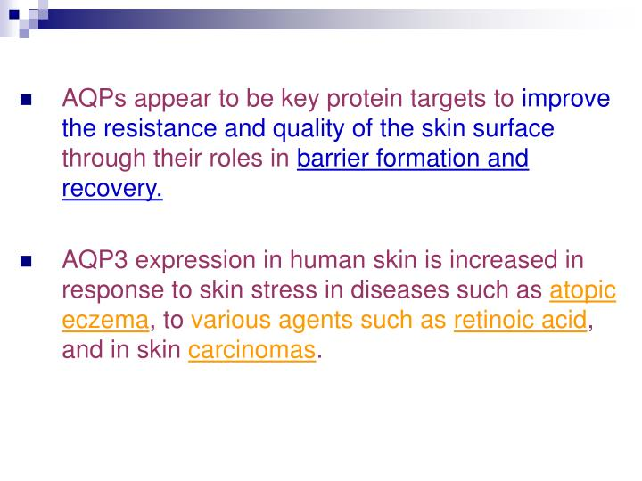 AQPs appear to be key protein targets to