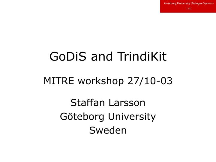Godis and trindikit mitre workshop 27 10 03