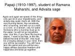 papaji 1910 1997 student of ramana maharshi and advaita sage