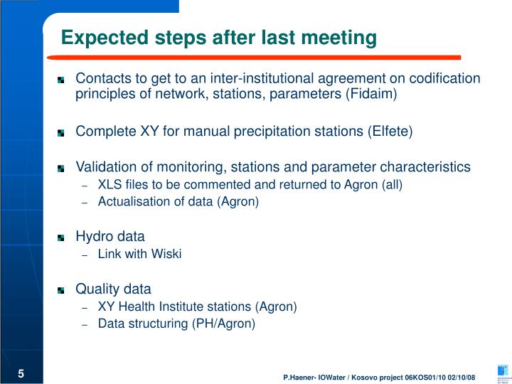 Expected steps after last meeting