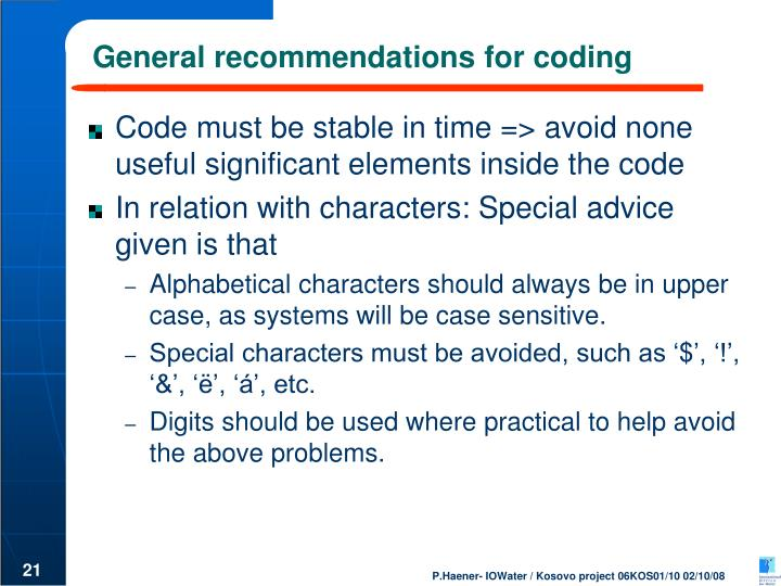 General recommendations for coding