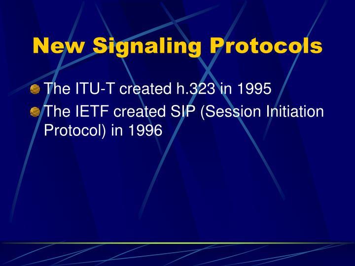 New Signaling Protocols