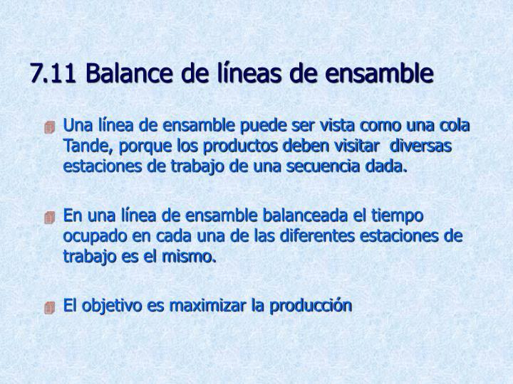 7.11 Balance de líneas de ensamble