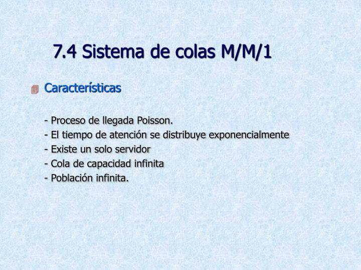 7.4 Sistema de colas M/M/1