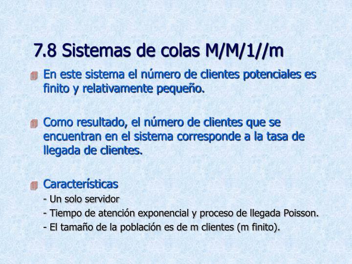 7.8 Sistemas de colas M/M/1//m