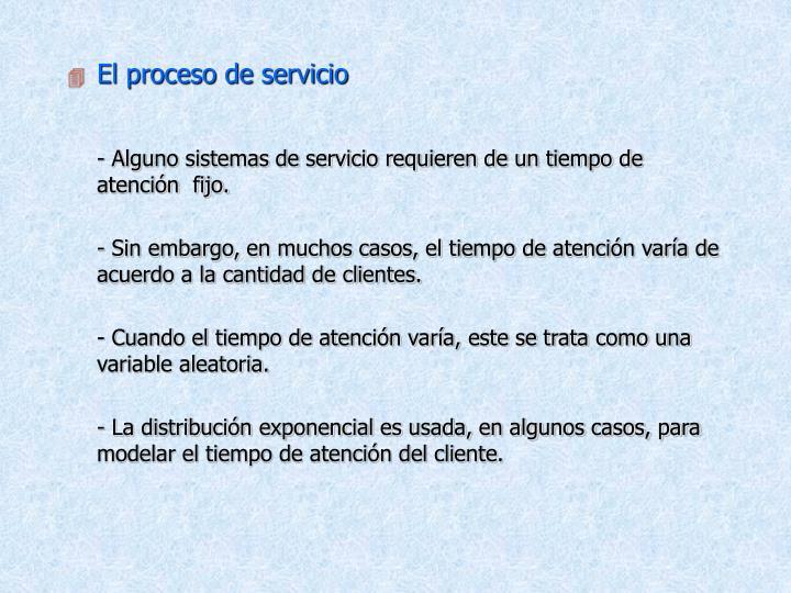 El proceso de servicio