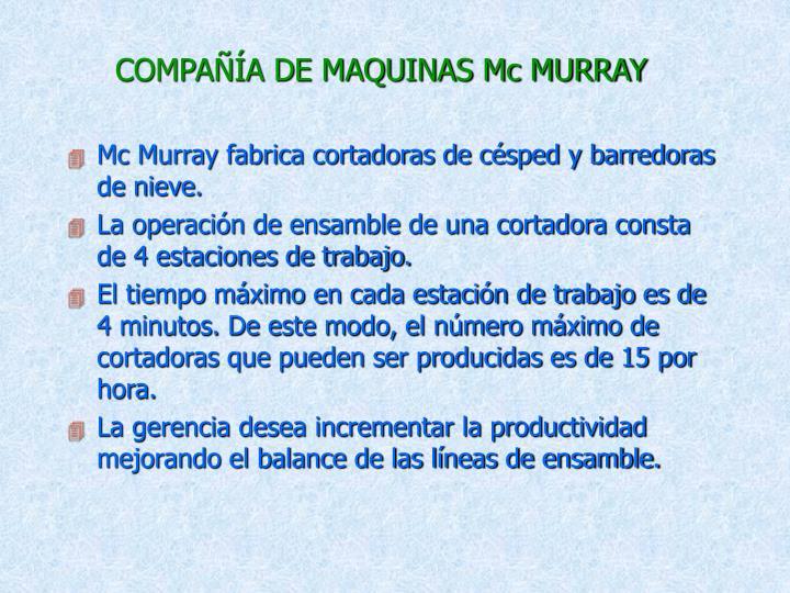 COMPAÑÍA DE MAQUINAS Mc MURRAY