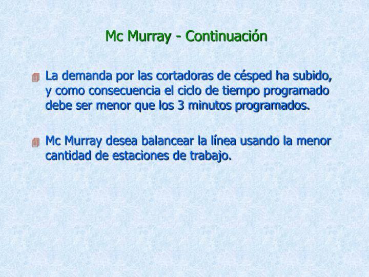Mc Murray - Continuación