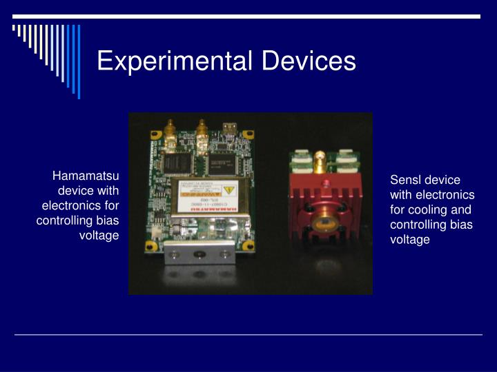 Experimental Devices