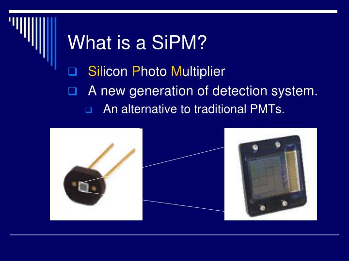 What is a SiPM?