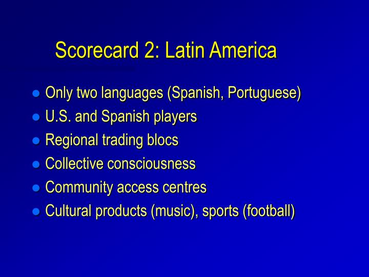 Scorecard 2: Latin America