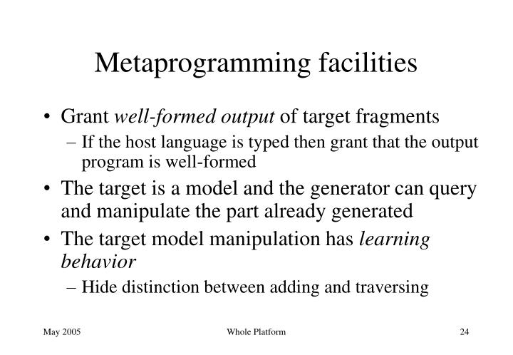 Metaprogramming facilities