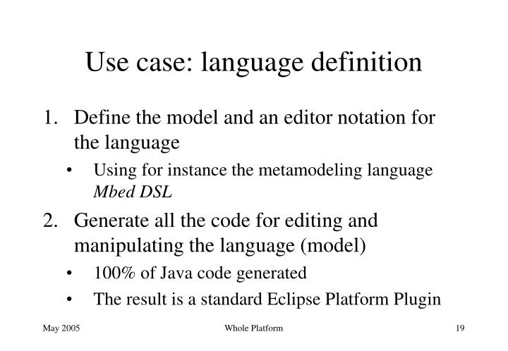 Use case: language definition