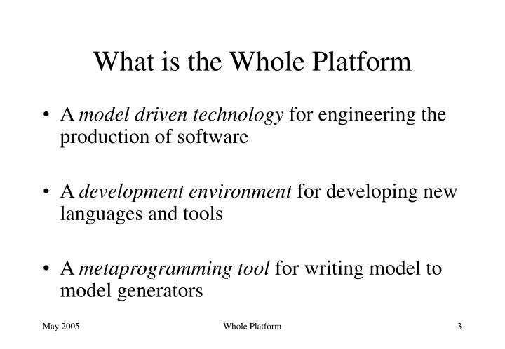 What is the Whole Platform